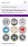 Die Herrnhuter Brüdergemeine (Evangelische Brüder-Unität / Unitas Fratrum)