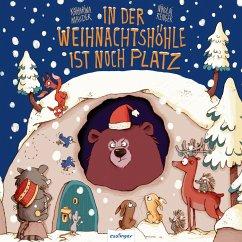 In der Weihnachtshöhle ist noch Platz - Mauder, Katharina