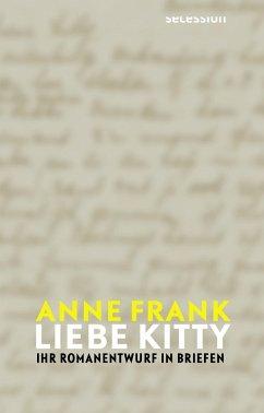 Liebe Kitty - Frank, Anne