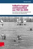 Fußball in England und Deutschland von 1961 bis 2000