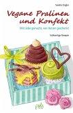 Vegane Pralinen und Konfekt (eBook, PDF)