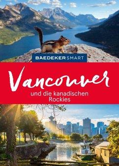 Baedeker SMART Reiseführer Vancouver & Die kanadischen Rockies (eBook, PDF) - Helmhausen, Ole