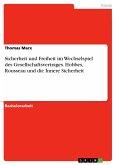 Sicherheit und Freiheit im Wechselspiel des Gesellschaftsvertrages. Hobbes, Rousseau und die Innere Sicherheit (eBook, PDF)