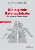 Die Digitale Datenautobahn (eBook, ePUB)