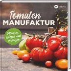 Tomaten-Manufaktur (eBook, ePUB)