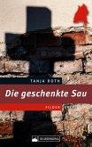Die geschenkte Sau. Ein Filder-Krimi (eBook, ePUB)