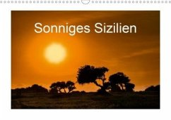 Sonniges Sizilien (Wandkalender 2020 DIN A3 quer)
