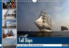Analoge Fotografie Tall Ships Sail 1995 Bremerhaven (Wandkalender 2020 DIN A4 quer)