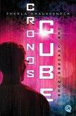Der Chaosbringer / Cronos Cube Bd.2