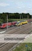 Optimisation of Mechanised Maintenance Management