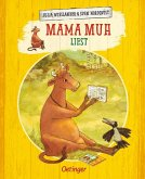 Mama Muh liest / Mama Muh Bd.10