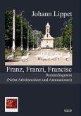 Franz, Franzi, Francisc