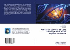Molecular Genetics of Core Binding Factor Acute Myeloid Leukemia - Iqbal, Zafar; Akhtar, Tanveer; Bilal, Sana