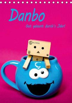 Danbo - Gut gelaunt durch's Jahr! (Tischkalender 2020 DIN A5 hoch)