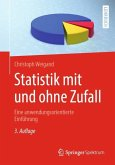 Statistik mit und ohne Zufall