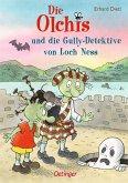 Die Olchis und die Gully-Detektive von Loch Ness / Die Olchis-Kinderroman Bd.12