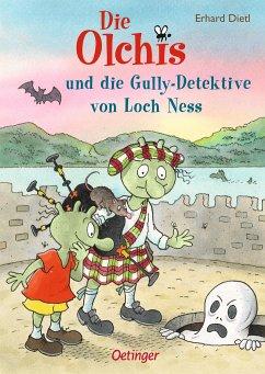 Die Olchis und die Gully-Detektive von Loch Ness / Die Olchis-Kinderroman Bd.12 - Dietl, Erhard