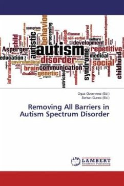 Removing All Barriers in Autism Spectrum Disorder