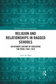 Religion and Relationships in Ragged Schools (eBook, PDF)