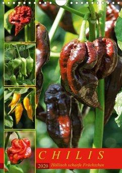 Chilis - Höllisch scharfe Früchtchen (Wandkalender 2020 DIN A4 hoch)