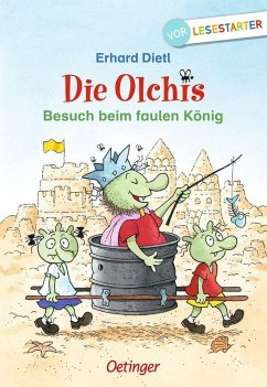 Besuch beim faulen König / Die Olchis Erstleser Bd.4 - Dietl, Erhard