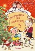 Kein Weihnachten ohne Puddingschuhe! / Emmi & Einschwein Bd.4