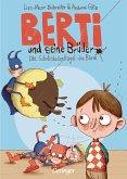 Die Schokoladenkugel des Bösen / Berti und seine Brüder Bd.1