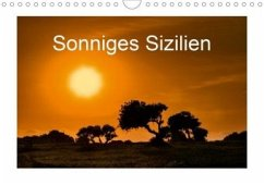 Sonniges Sizilien (Wandkalender 2020 DIN A4 quer)
