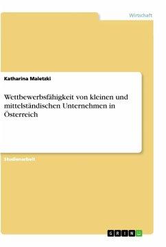 Wettbewerbsfähigkeit von kleinen und mittelständischen Unternehmen in Österreich