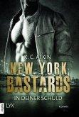 New York Bastards - In deiner Schuld