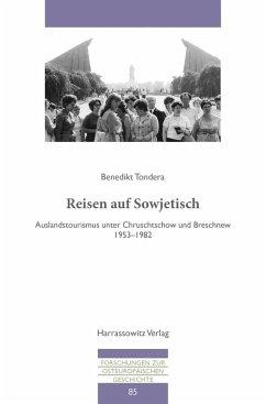 Reisen auf Sowjetisch (eBook, PDF) - Tondera, Benedikt