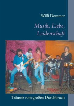 Musik, Liebe, Leidenschaft (eBook, ePUB)