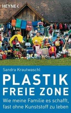 Plastikfreie Zone - Krautwaschl, Sandra