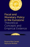 Fiscal and Monetary Policy in the Eurozone: Theoretical Concepts and Empirical Evidence