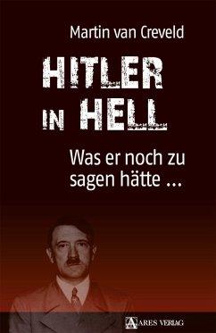 Hitler in Hell (eBook, PDF) - Creveld, Martin Van