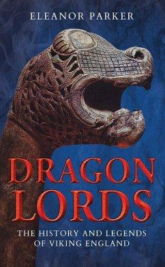 Dragon Lords (eBook, ePUB) - Parker, Eleanor