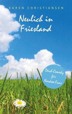 Neulich in Friesland (eBook, ePUB)