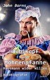 Bubikopf und Möhrenpfanne - Hausmann wider Willen - Autobiografie (eBook, ePUB)