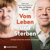 Vom Leben und Sterben - Ein Ehepaar diskutiert über Sterbehilfe, Tod und Ewigkeit (Ungekürzt) (MP3-Download)