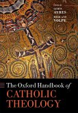 The Oxford Handbook of Catholic Theology (eBook, PDF)