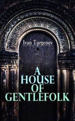 A House of Gentlefolk (eBook, ePUB)