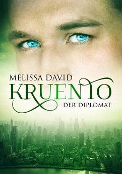 Kruento - Der Diplomat (eBook, ePUB) - David, Melissa