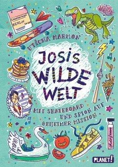 Josis wilde Welt (eBook, ePUB) - Marmon, Uticha