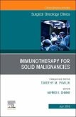 Immunotherapy for Solid Malignancies, an Issue of Surgical Oncology Clinics of North America, Volume 28-3