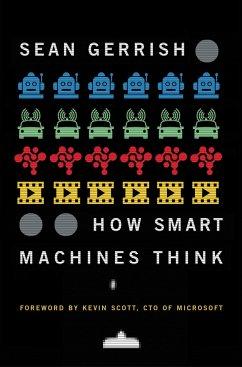 How Smart Machines Think - Gerrish, Sean