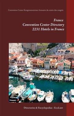 France Convention Center Directory (eBook, ePUB)