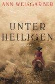 Unter Heiligen (eBook, ePUB)