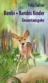 Bambi + Bambis Kinder (eBook, ePUB)