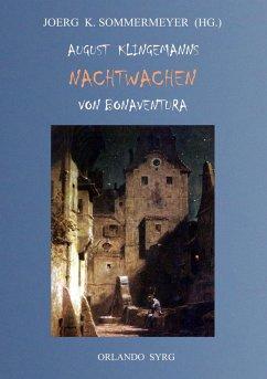 August Klingemanns Nachtwachen von Bonaventura (eBook, ePUB)