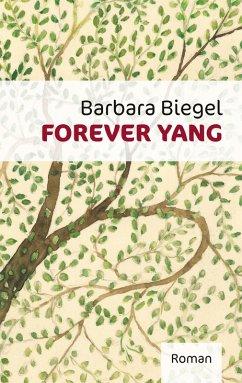 Forever Yang (eBook, ePUB)